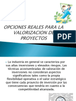 OPCIONES REALES PARA LA VALORIZACION DE PROYECTOS