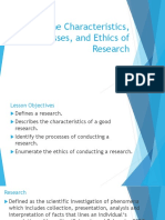 The Characteristics, Processes, And Ethics of Research