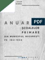 Anuarul Şcoalelor Primare Din Municipiul Bucureşti Pe 1941-1942