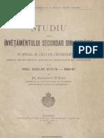 Studiu asupra învěţămȇntului secundar din Romănia şi în special al celui din circonscriptia I urmat de statistica Scόlelor secundare de ambe-sexe de la anul scolar 1875-76 - 1886-87.pdf