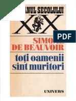 Simone de Beauvoir - Toți Oamenii Sînt Muritori