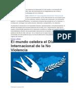 El Día Internacional de La No Violencia Es Observado El 2 de Octubre