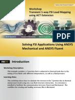 1way Transient FSI ACT Workshop 15.0