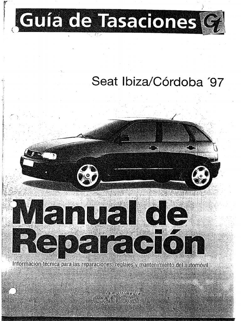 manual de taller seat ibiza y cordoba pdf rh scribd com 2018 Seat Ibiza Seat Ibiza 2010 Interior