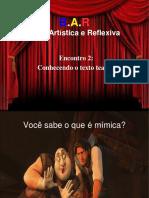 Encontro 2 Conhecendo o Texto Teatral