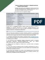 Consideraciones Para El Trabajo Aplicativo y Trabajo Escalonado