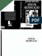 1   BRUNER, Jerome (1997). Atos de Significação..pdf