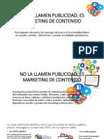 NO LA LLAMEN PUBLICIDAD; ES MARKETING DE CONTENIDO