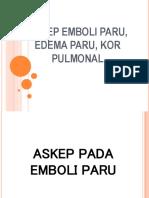 171209_askep Emboli Paru_edema Paru_cor Pulmonal(2)