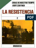 Grandes Guerras de Nuestro Tiempo - La Resistencia - Kurt Zentner - Tomo 8