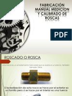 Fabricación Manual Medicion y Calibrado de Roscas