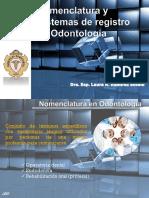Nomenclatura y Sistemas de Registro en Odontología