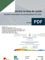 Tradução técnica na área de saúde - Desafios vivenciados nas paralimpíadas Rio 2016