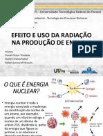Efeitos e Uso da Radiação na Produção de Energia