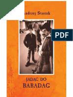 Stasiuk a. - Jadąc Do Babadag 2004