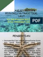 Aplikasi Biomedik & Biologis Nutrasetikal Laut