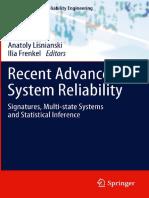 BOOK - N. Balakrishnan - Anatoly Lisnianski, Ilia Frenkel Eds. Recent Advances in System Reliability Signatures - Reliability Engineering - Springer