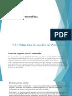 9.3 ACL de IPv4 Extendidas