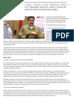 ¡LA ESTAFA DEL SIGLO! Alexander Guerrero_ Banco Central de Venezuela Falsificó Reportes de Reservas Internacionales