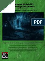 Dungeon Module TH2 a Dangerous Game