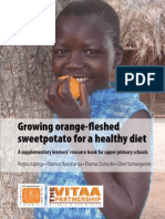 Growing orange-fleshed sweetpotato for a healthy diet. A supplementary learners' resource book for upper primary schools.