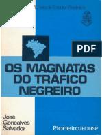 Os Magnatas Do Tráfico Negreiro- José Gonçalves Salvador