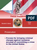 CJS 210 Week 7 Pre-Trial Activities
