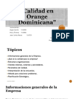 Calidad en Orange Dominicana