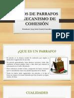 Tipos de Parrafos y Mecanismo de Cohesión