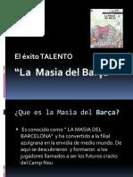 Barcelona La Masia