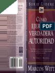 MARCOS_WITT_-__Como_Ejercer_La_Verdadera_Autoridad_.pdf
