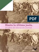 Hasta La Ultima Jaula - Revista Contrahistoria