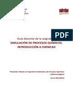 Guía docente de la asignatura SIMULACIÓN DE PROCESOS QUÍMICOS. INTRODUCCIÓN A CHEMCAD.pdf