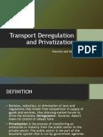 Transport Deregulation and Privatization