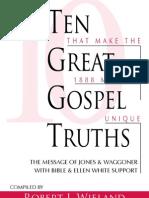 Ten Great Gospel Truth - Robert J Wieland