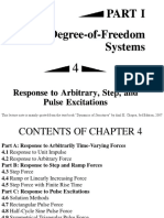 Response to Arbitrary, Step and Pulse Excitation
