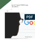 Cómo Eliminar en 7 Pasos TODO Lo Que Google Guarda Sobre Ti