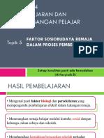 5 - Faktor Sosiobudaya Remaja Dalam Proses Pembelajaran