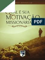 Qual e a Sua Motivação Missionária? - Josep Rossello