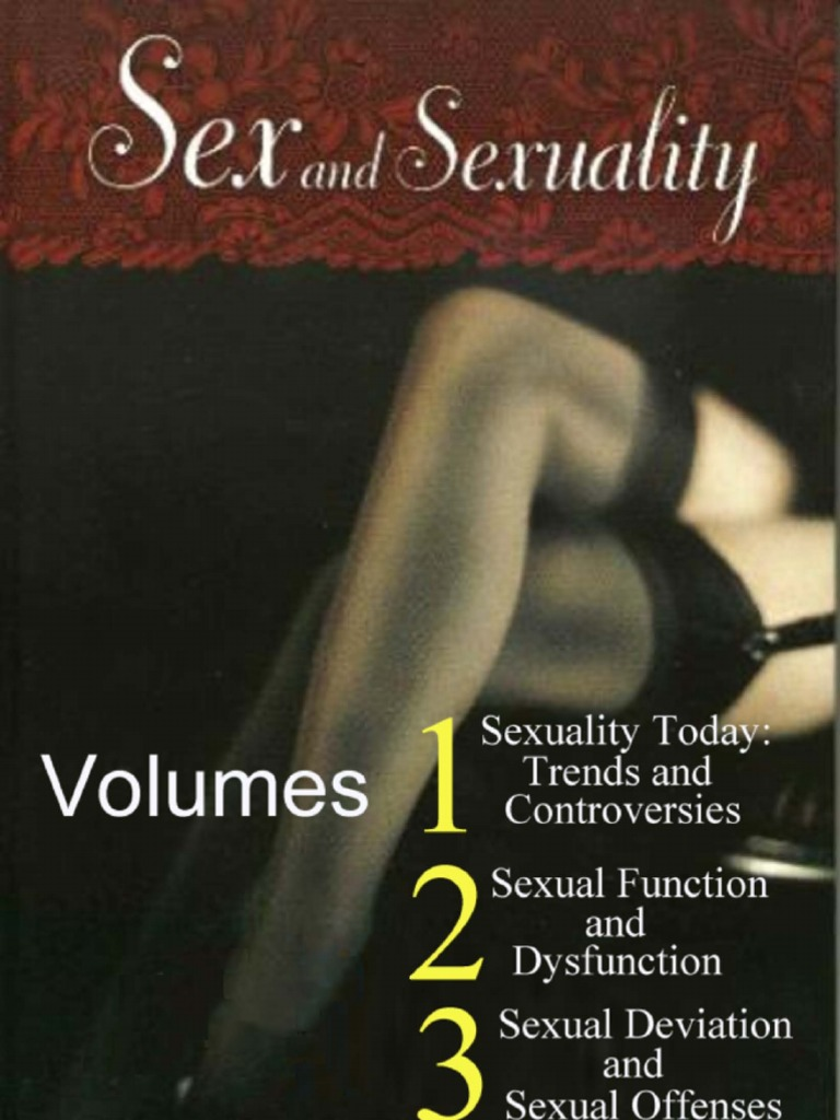 Sex and Sexuality ( Three Volumes ) | Sexual Arousal | Human Sexual Activity
