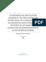 LA EXPERIENCIA DE ARTICULACIÓN ACADÉMICA Y DE VINCULACIÓN CON ACCIÓN SOCIAL EN LA REALIZACIÓN DE UN DIAGNÓSTICO SOCIO PRODUCTIVO POR PARTE DE ESTUDIANTES LA LICENCIATURA DE ADMINISTRACIÓN DE LA EDUCACIÓN NO FORMAL