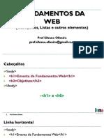 FW04 - Listas, Cabecalhos e Outros Elementos