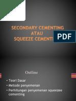 Secondary Cementing for Kuliah Wo Dipakai Yg