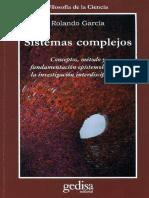 Sistemas Complejos Rolando Garcc3ada