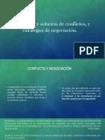 Negociación y Solución de Conflictos y Estrategias
