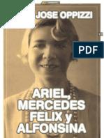 ARIEL, MERCEDES, FELIX Y ALFONSINA_Por Juan José Oppizzi