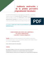 Casación Audiencia Motivación y Elementos de La Prisión Preventiva Doctrina Jurisprudencial Vinculante