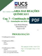Cap. 7.2 - Combinação de Reatores