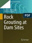 (Professional Practice in Earth Sciences) Ewert, Friedrich-Karl_ Hungsberg, Ulrich-Rock Grouting at Dam Sites-Springer (2018)