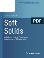 (Modeling and Simulation in Science, Engineering and Technology) Alan D. Freed (Auth.)-Soft Solids_ a Primer to the Theoretical Mechanics of Materials-Birkhäuser Basel (2014)